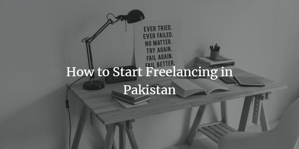 Start Freelancing in Pakistan